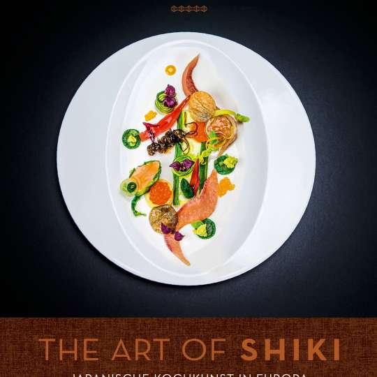 Cover - The Art of Shiki - Japanische Kochkunst in Europa