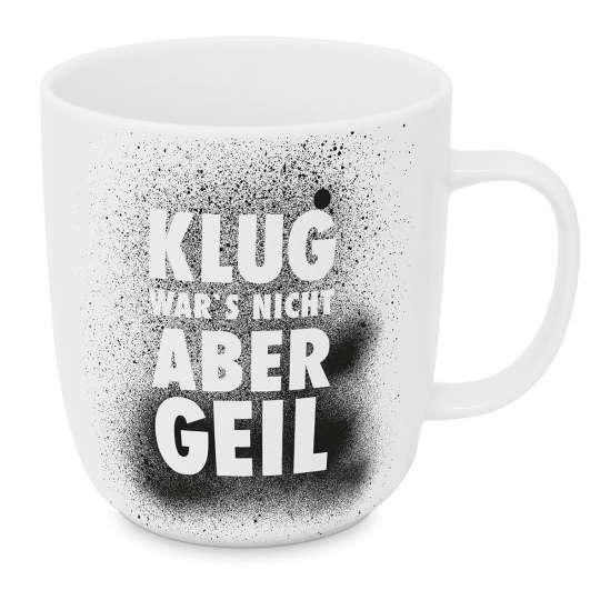 551332- Tasse 2.0 -Klug wars nicht aber geil- von Design at Home