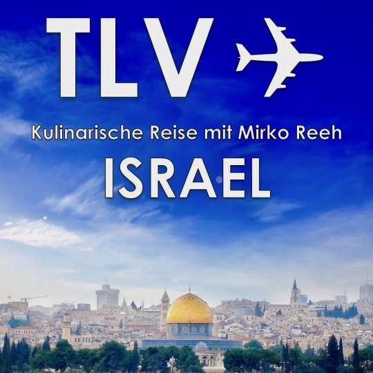 Buch-Cover - Israel - Kulinarische Reise mit Mirko Reeh