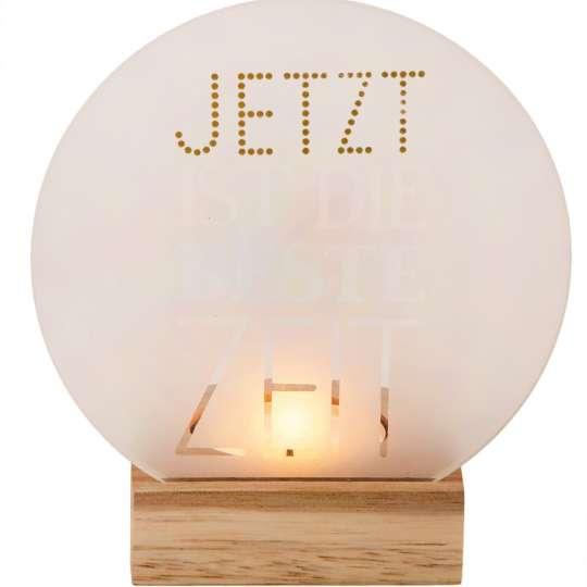 Räder: Poesien auf Glas / Glasscheibe mit Golddruck und Holzfuß / Motiv Jetzt....../ mit Licht